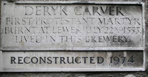 Protestant Deryk Carver ran the Black Lion brewery in Black Lion Street. He was arrested in Brighton in 1554, a victim of Queen Mary's determination to re-catholicise England. He was  stood in a barrel of pitch and burned alive for refusing to recant his faith.