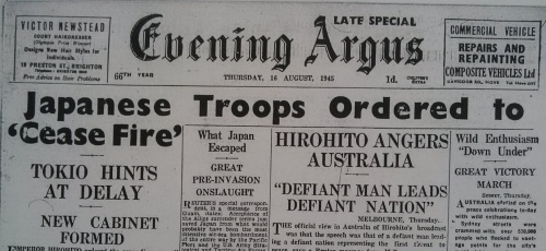 "Evening Argus, Thursday 16th August 1945. ""The surrender of Japan has brought to an end six years of warfare which has caused untold loss and misery to the world"" (King George VI)."