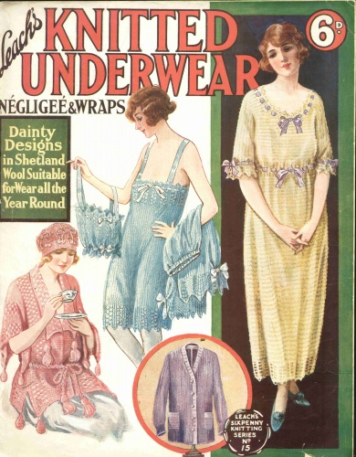 Knitwear grew very popular during the 1920s and there was little that could not be hand-knitted, as seen in this Leach's pattern for 'dainty' underwear and nightwear.